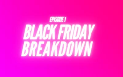 1. Black Friday Breakdown