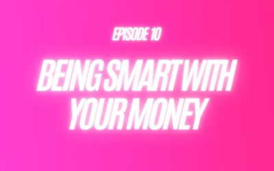 10. Being Smart With Your Money
