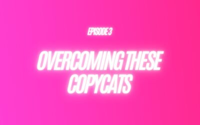 3. Overcoming these copycats