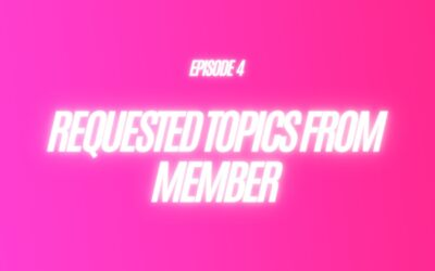 4. Requested Topics From Member